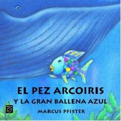 el pez arcoiris y la gran ballena azul